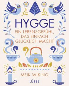 Rezension zu Hygge - Ein Lebensgefühl, das einfach glücklich macht von Meik Wiking