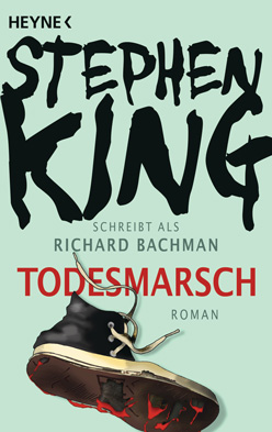 Rezension zu Todesmarsch von Stephen King aka Richard Bachman