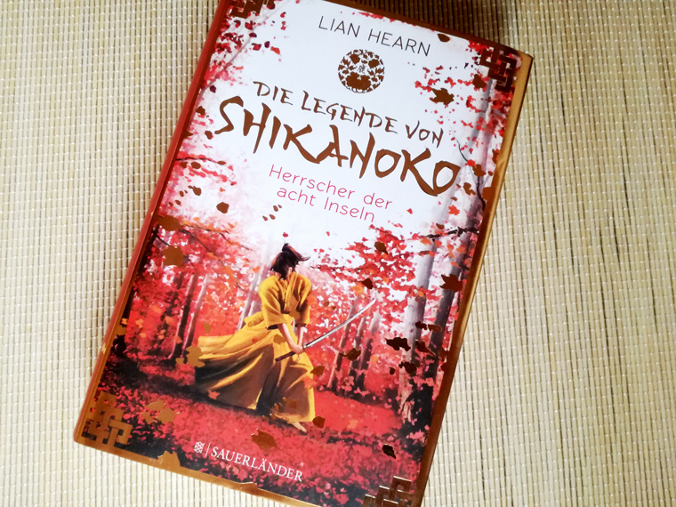 Kurzmeinung zu Die Legende von Shikanoko - Herrscher der acht Inseln von Lian Hearn
