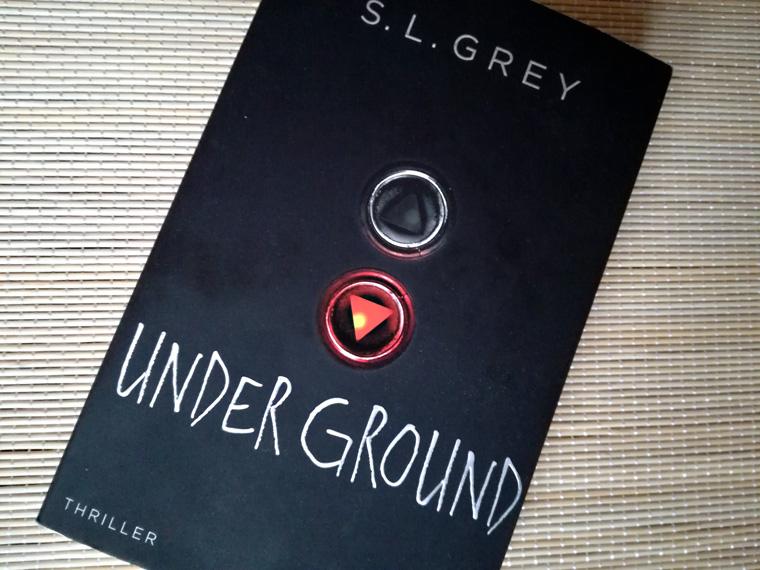 [Rezension] Under Ground von S.L. Grey