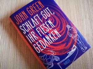 Rezension zu Schlaft gut, ihr fiesen Gedanken von John Green