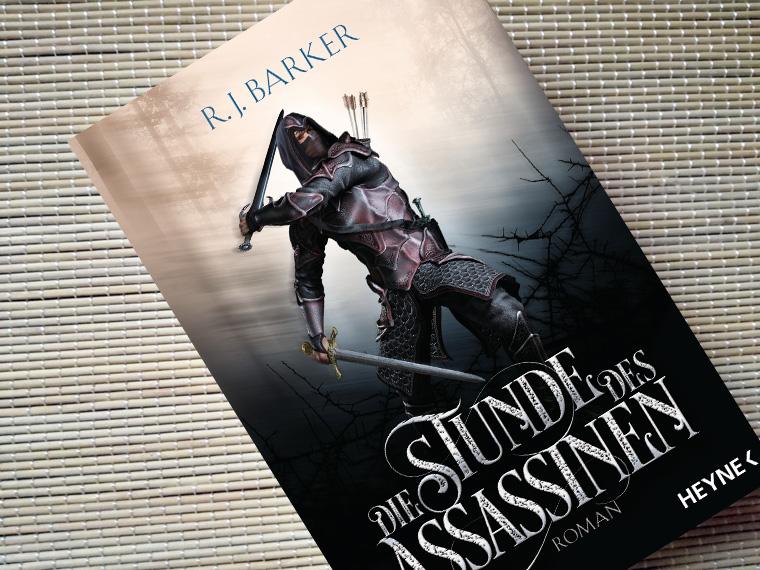 [Rezension] Die Stunde des Assassinen von R.J. Barker
