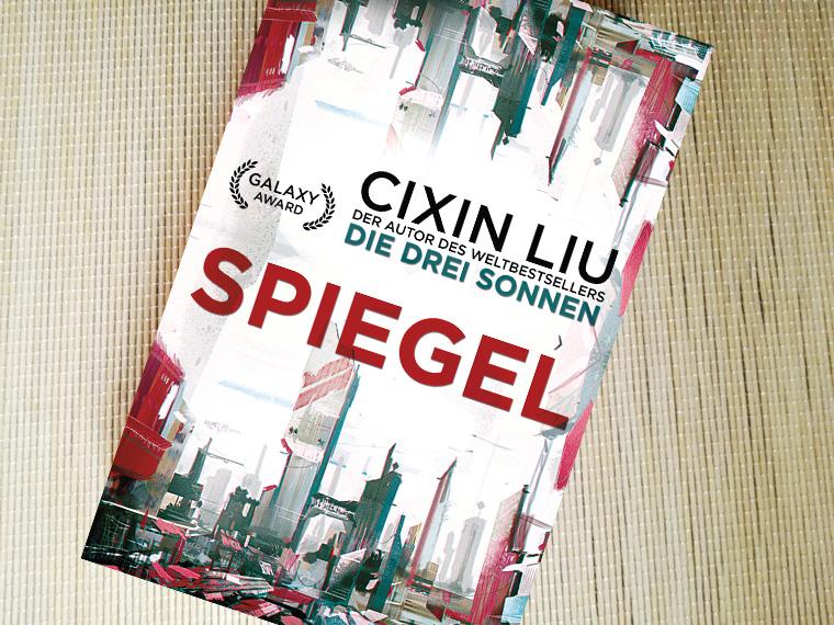 [Rezension] Spiegel von Cixin Liu