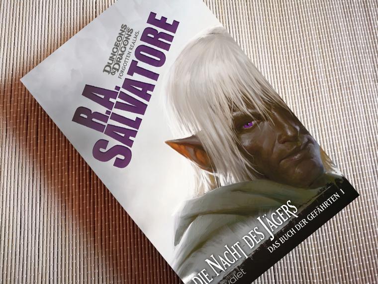 [Rezension] Das Buch der Gefährten 1 – Die Nacht des Jägers von R.A. Salvatore
