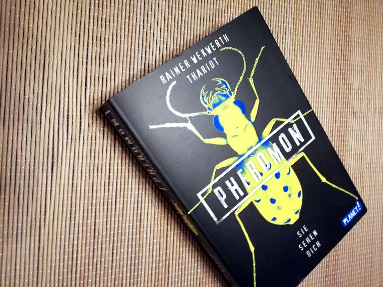 [Rezension] Pheromon 2: Sie sehen dich von Rainer Wekwerth und Thariot