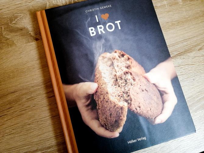 """Buchtipp zum Brot backen """"I love Brot"""" von Christin Geweke"""